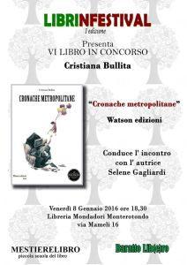 Librinfestival, Cristiana Bullita, Cronoche metropolitane