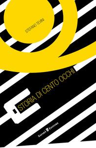 Storia di cento occhi, Stefano Tevini, Safarà Editore, #Librinfrestival
