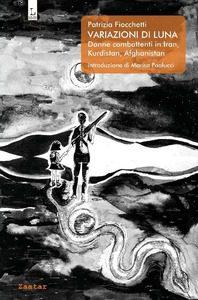 Variazioni di luna, Patrizia Fiocchetti, Lorusso Editore, Grafica Campioli