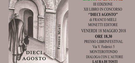#Librinfestival, Franco Mieli, X Agosto, Monetti Editore