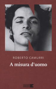 A misura d'uomo, NNeditore, Roberto Camurri, #Librinfestival