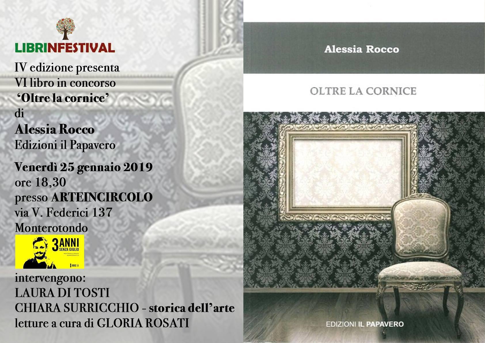 Oltre la cornice, Alessia Rocco, Edizioni Il papavero, #Librinfestival, Arteincircolo, Laura Di Tosti