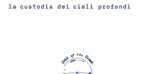 La custodia dei cieli profondi, Raffaele Riba, 66thand2nd, #Librinfestival
