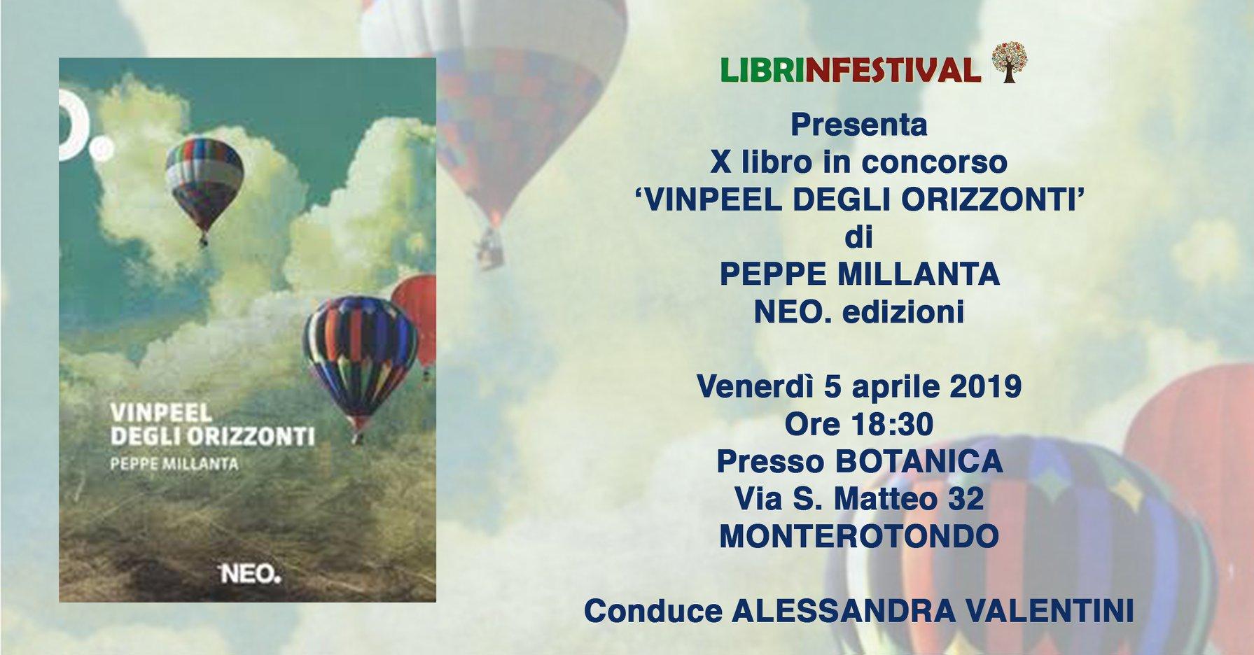 Vinpeel degli orizzonti, Peppe Millanta, Neo Edizioni, #Librinfestival, Alessandra Valentini, Botanica Monterotondo