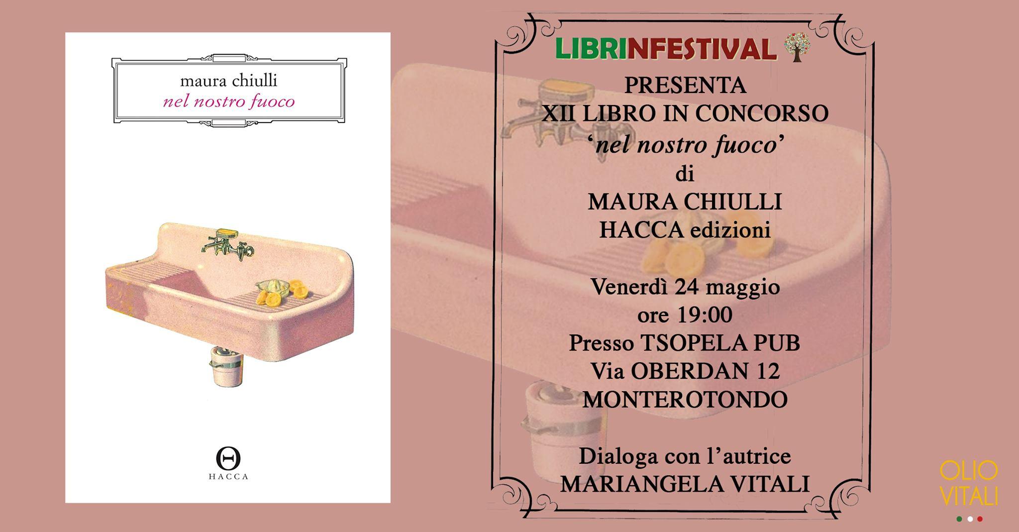Maura Chiulli, Nel nostro fuoco, Hacca Edizioni, Mariangela Vitali, Olio Vitali Sabina dop