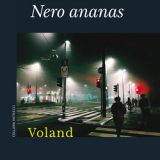 Nero ananas, Valerio Aiolli, Voland, #Librinfestival quinta edizione