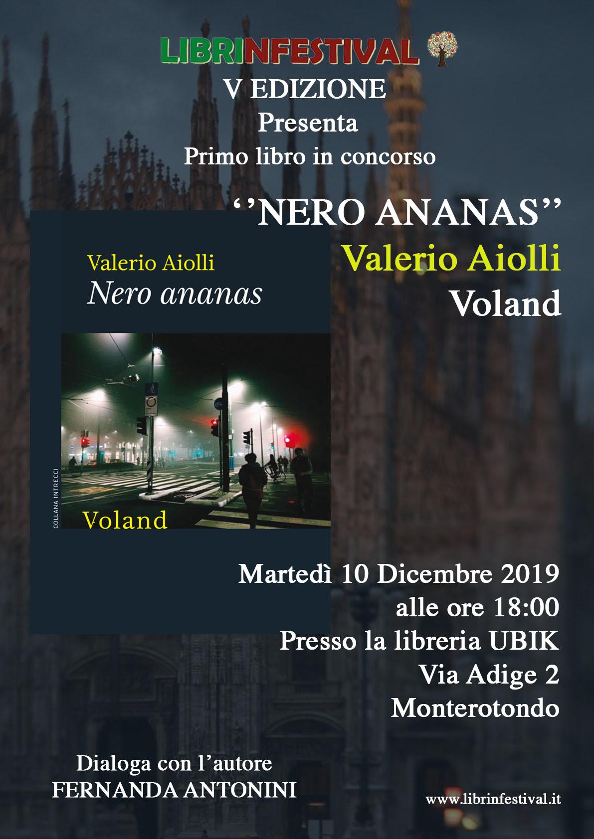 Nero ananas, Valerio Aiolli, Voland, #Librinfestrival
