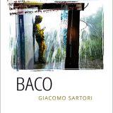 Baco, Exorma Edizioni, Giacomo Sartori, #Librinfestival V edizione