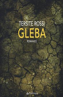 Gleba, Tersite Rossi, #Librinfestival 5 Edizione, Pendragon